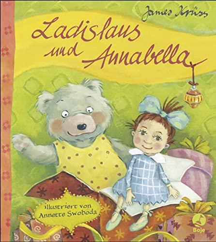 Ladislaus und Annabella (Hardback): James Krüss