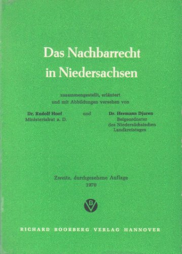 9783415000216: Das Nachbarrecht in Niedersachsen (German Edition)