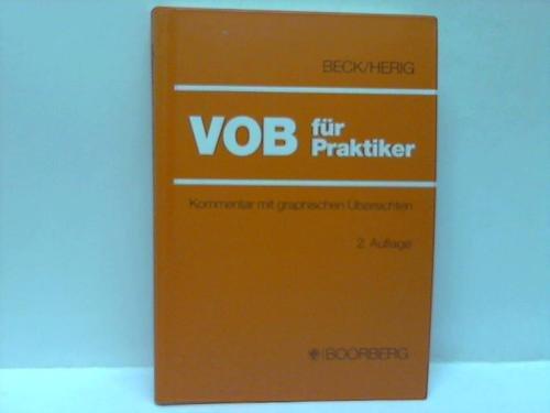 9783415015487: VOB für Praktiker. Kommentar zur Verdingungsordnung für Bauleistungen