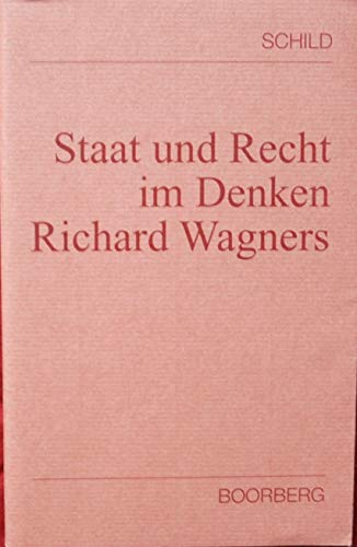 9783415020207: Staat und Recht im Denken Richard Wagners (German Edition)