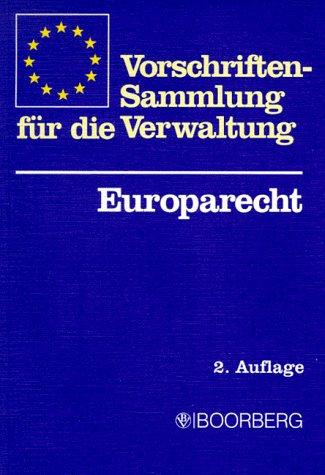 9783415021396: Vorschriftensammlung für die Verwaltung - Europarecht