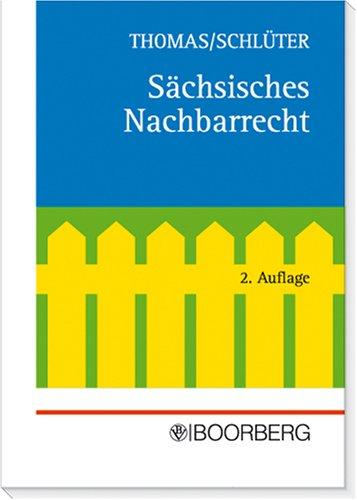 9783415024410: Sächsisches Nachbarrecht. Kommentar.