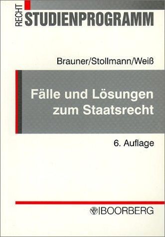 9783415025172: Fälle und Lösungen zum Staatsrecht.