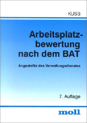 9783415029200: Arbeitsplatzbewertung nach dem BAT: Angestellte des Verwaltungsdienstes