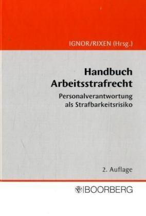 9783415029255: Handbuch Arbeitsstrafrecht [Hardcover] by Ignor, Alexander
