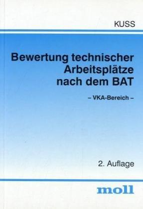 9783415030480: Bewertung technischer Arbeitsplätze nach dem BAT. VKA-Bereich. Handbuch.