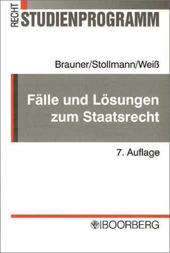 9783415032170: Fälle und Lösungen zum Staatsrecht: Mit Originalklausuren und gutachterlichen Lösungen sowie Erläuterungen