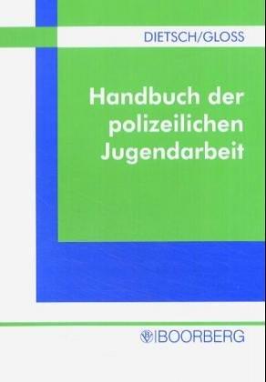 9783415033801: Handbuch der polizeilichen Jugendarbeit