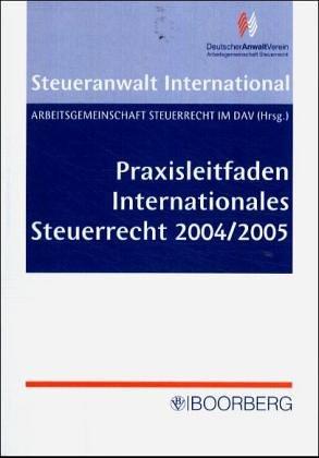 9783415034556: Praxisleitfaden Internationales Steuerrecht 2004/2005