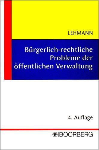 9783415034891: Bürgerlich-rechtliche Probleme der öffentlichen Verwaltung