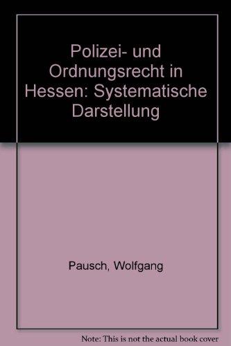 9783415035706: Polizei- und Ordnungsrecht in Hessen: Systematische Darstellung