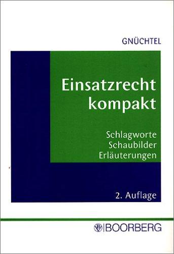 9783415035799: Einsatzrecht kompakt: Schlagworte, Schaubilder, Erl�uterungen