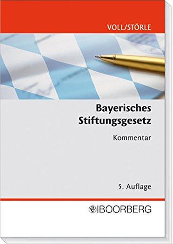 9783415035904: Bayerisches Stiftungsgesetz