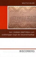 9783415036239: Vom Soldaten Adolf Hitlers zum unabhängigen Organ der Steuerrechtspflege