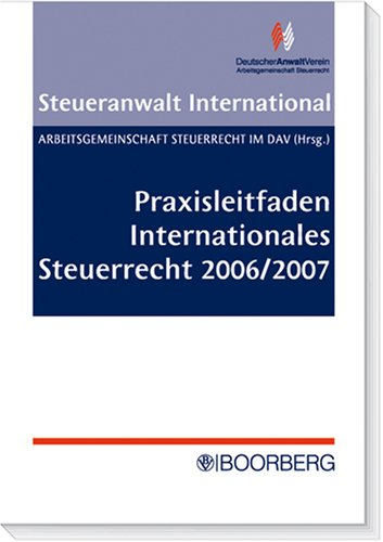 9783415036901: Praxisleitfaden Internationales Steuerrecht 2006/2007
