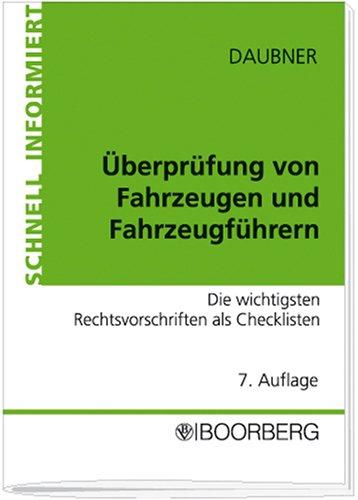 9783415038202: Überprüfung von Fahrzeugen und Fahrzeugführern: Die wichtigsten Rechtsvorschriften als Checklisten übersichtlich aufbereitet