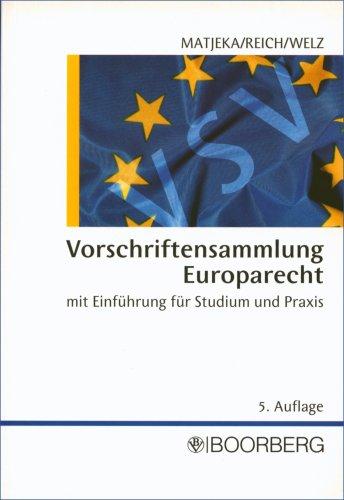 9783415038332: Vorschriftensammlung Europarecht: Mit Einführung für Studium und Praxis