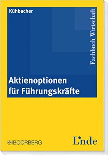 Aktienoptionen für Führungskräfte: Thomas K�hbacher