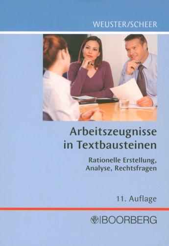 9783415038622: Arbeitszeugnisse in Textbausteinen: Rationelle Erstellung, Analyse, Rechtsfragen