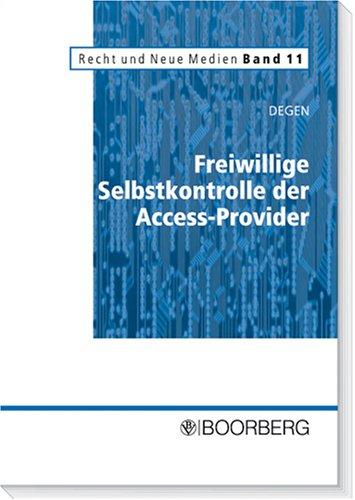 Freiwillige Selbstkontrolle der Access-Provider: Thomas A. Degen
