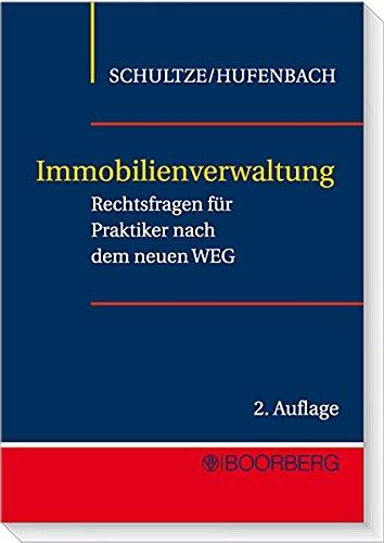 9783415039032: Immobilienverwaltung: Rechtsfragen für Praktiker nach dem neuen WEG