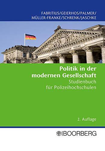 9783415040311: Politik in der modernen Gesellschaft: Studienbuch für Polizei-Fachhochschulen