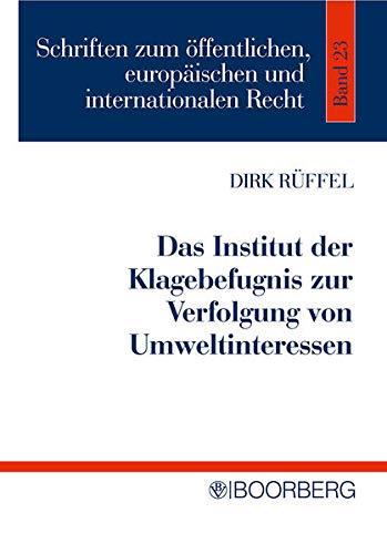 Institut der Klagebefugnis zur Verfolgung von Umweltinteressen: Dirk Rüffel