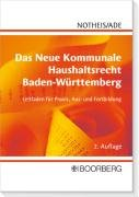 9783415041219: Das Neue Kommunale Haushaltsrecht Baden-Württemberg: Leitfaden für Praxis, Aus- und Fortbildung