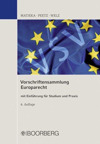 9783415041240: Vorschriftensammlung Europarecht: mit Einführung für Studium und Praxis
