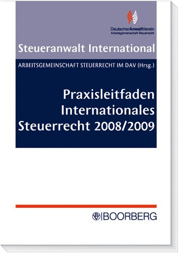 9783415041790: Praxisleitfaden Internationales Steuerrecht 2008/2009