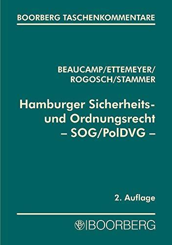 Hamburger Sicherheits- und Ordnungsrecht - SOG/PolDVG: Guy Beaucamp