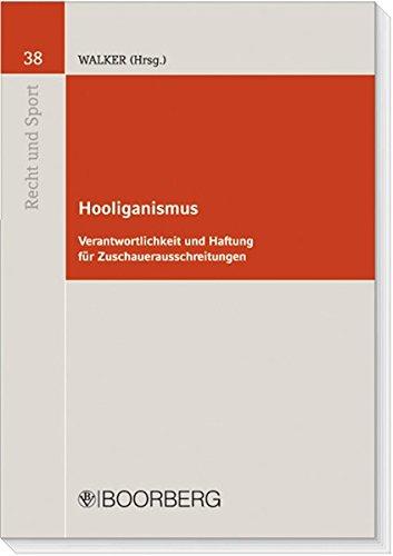 9783415042834: Hooliganismus: Verantwortlichkeit und Haftung für Zuschauerausschreitungen
