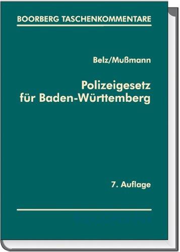 9783415043121: Polizeigesetz für Baden-Württemberg: Erläuterungen und ergänzenden Vorschriften