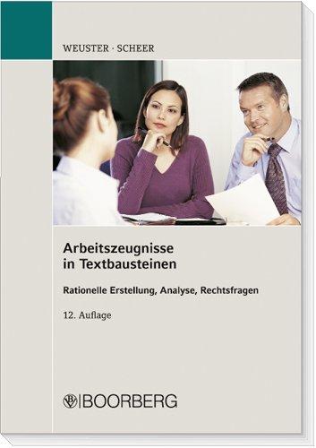 9783415043855: Arbeitszeugnisse in Textbausteinen: Rationelle Erstellung, Analyse, Rechtsfragen