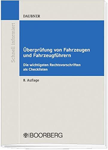 9783415043930: Überprüfung von Fahrzeugen und Fahrzeugführern: Die wichtigsten Rechtsvorschriften als Checklisten übersichtlich aufbereitet