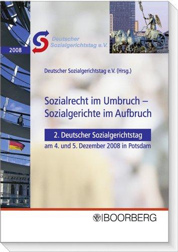 9783415044159: Deutscher Sozialgerichtstag - Sozialrecht im Umbruch - Sozialgerichte im Aufbruch: 2. Deutscher Sozialgerichtstag am 4. und 5. Dezember 2008 in Potsdam