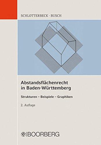 Abstandsflächenrecht in Baden-Württemberg - Karlheinz Schlotterbeck
