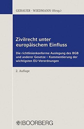 Zivilrecht unter europäischem Einfluss: Martin Gebauer