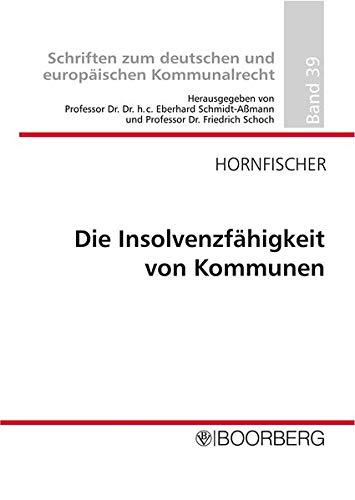 Insolvenzfähigkeit von Kommunen: Felix Hornfischer