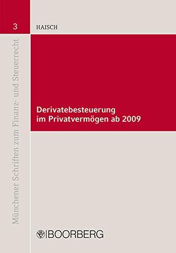 Derivatebesteuerung im Privatvermögen ab 2009: Martin Haisch