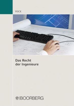Recht der Ingenieure - Vock, Willi