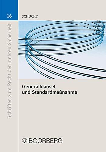 Generalklausel und Standardmaßnahme: Carsten Schucht
