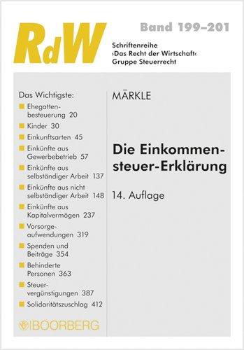 Die Einkommensteuer-Erklärung. - W. Märkle, Rudi