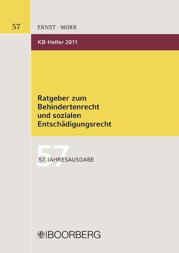 9783415045682: KB-Helfer 2011: Ratgeber zum Behinderten- und sozialen Entsch�digungsrecht