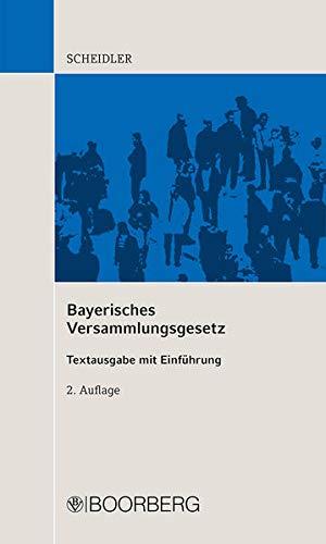 9783415046061: Bayerisches Versammlungsgesetz: Textausgabe mit Einf�hrung