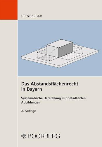 9783415046719: Abstandsflächenrecht in Bayern: Systematische Darstellung mit detaillierten Abbildungen