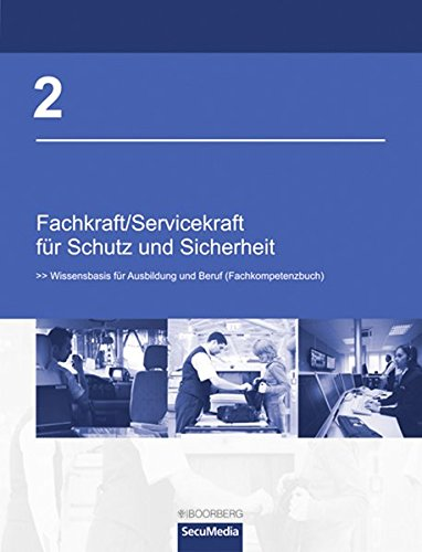 9783415046733: Fachkraft/Servicekraft für Schutz und Sicherheit. Band 2