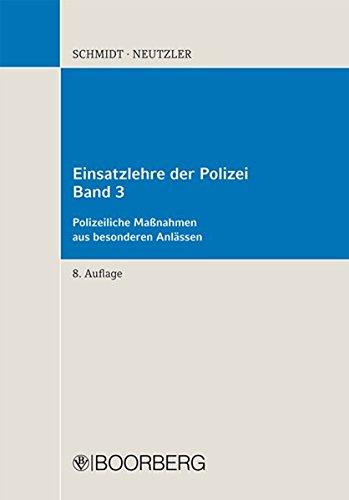 9783415046740: Einsatzlehre der Polizei: Polizeiliche Maßnahmen aus besonderen Anlässen - Band 3