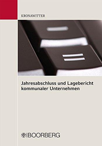Jahresabschluss und Lagebericht kommunaler Unternehmen: Martin Kronawitter