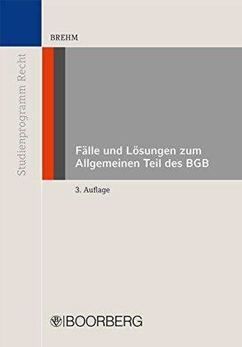 9783415047129: Fälle und Lösungen zum Allgemeinen Teil des BGB